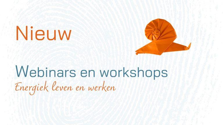 Webinars en workshops 'Energiek leven en werken'